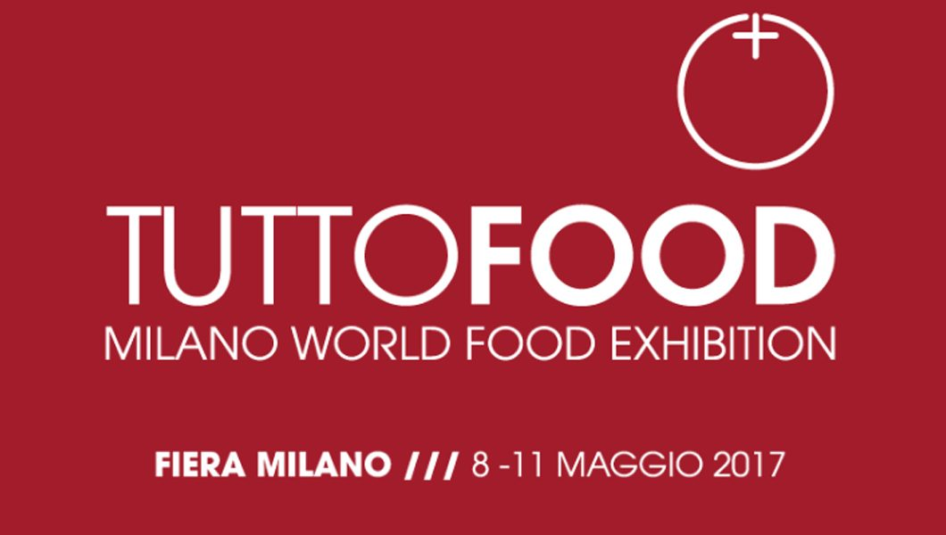 8 - 11 mai 2017 - Tutto Food - Milan